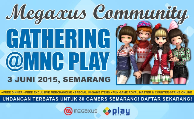 Megaxus Community Gathering @ MNC Play Semarang