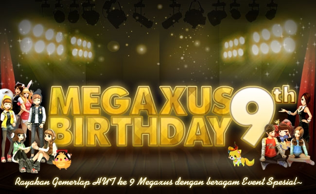 Happy Birthday Megaxus ke 9