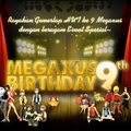 Happy Birthday Megaxus ke-9